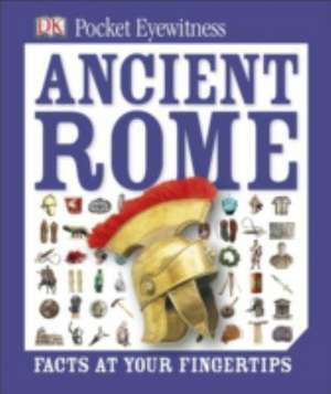 Pocket Eyewitness Ancient Rome