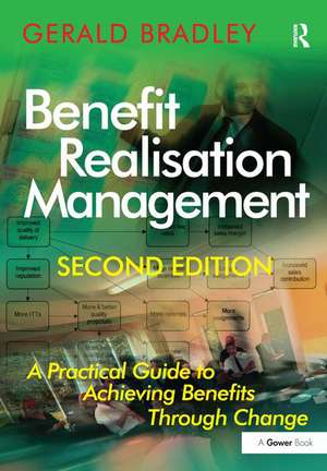 Benefit Realisation Management de Gerald Bradley