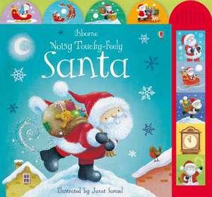Noisy Touchy Feely Santa