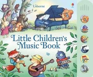 Watt, F: Little Children's Music Book de Fiona Watt