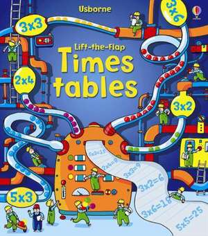 Lift the Flap Times Tables Book de Rosie Dickins