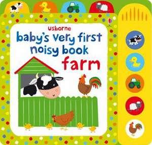 Baby's Very First Noisy Book Farm