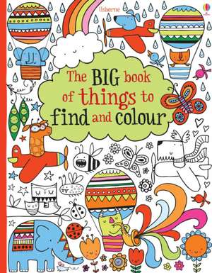 Big Book of Lots of Things to Find and Colour imagine