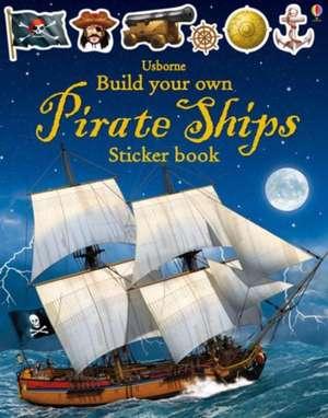 Build Your Own Pirate Ships Sticker Book de Simon Tudhope