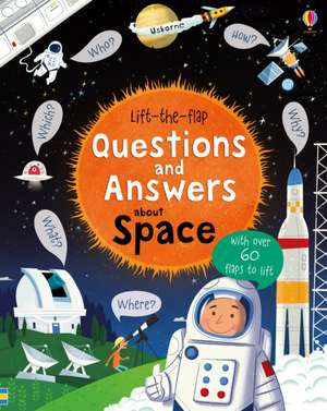 Lift-The-Flap Questions and Answers About Space de Katie Daynes