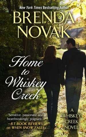 Home to Whiskey Creek de Brenda Novak