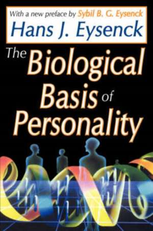 The Biological Basis of Personality de Sybil B. G. Eysenck