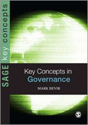 Key Concepts in Governance de Mark Bevir