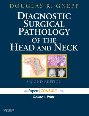 Diagnostic Surgical Pathology of the Head and Neck