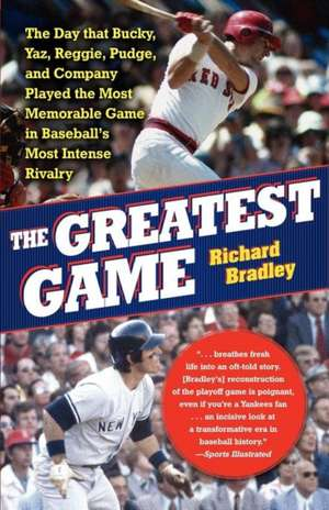 The Greatest Game de Richard Bradley