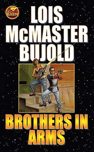 Brothers in Arms de Lois McMaster Bujold