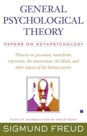 General Psychological Theory de Sigmund Freud
