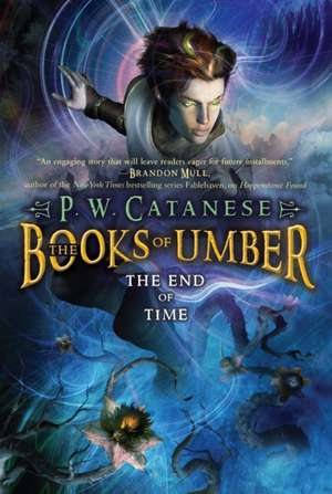 The End of Time de P. W. Catanese