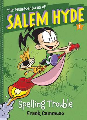 The Misadventures of Salem Hyde, Book 1