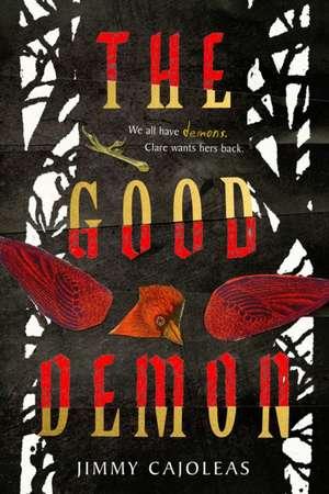 The Good Demon de Jimmy Cajoleas