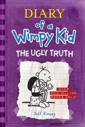 The Ugly Truth (Diary of a Wimpy Kid #5) de Jeff Kinney