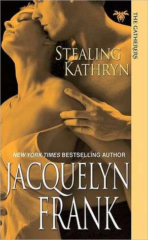 Stealing Kathryn:  Models and Designs de Jacqueline Frank