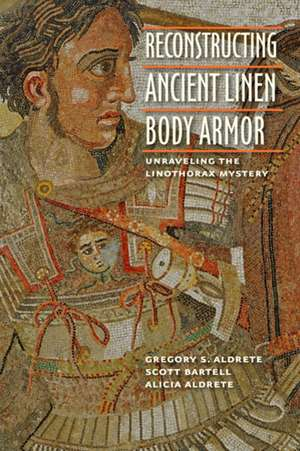Reconstructing Ancient Linen Body Armor – Unraveling the Linothorax Mystery