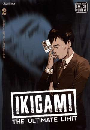 Ikigami: The Ultimate Limit, Vol. 2 imagine