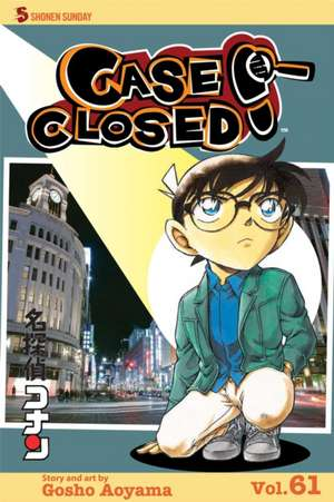 Case Closed, Vol. 61: Shoes to Die for de Gosho Aoyama