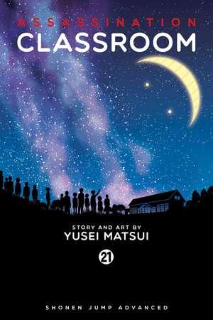 Assassination Classroom, Vol. 21 de Yusei Matsui