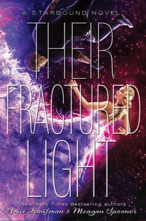 Their Fractured Light de Amie Kaufman