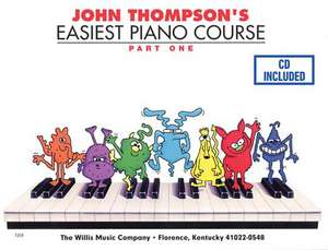 John Thompson's Easiest Piano Course - Part 1 - Book/Audio: Part 1 - Book/Audio de John Thompson