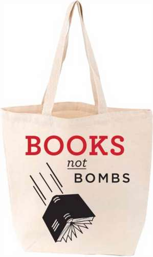 Books Not Bombs Tote:  Leta Austin Foster, Sallie Giordano & India Foster