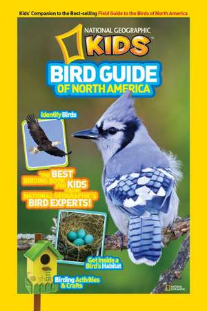 Bird Guide of North America:  The Best Birding Book for Kids from National Geographic's Bird Experts (Outlet) de Jonathan Alderfer