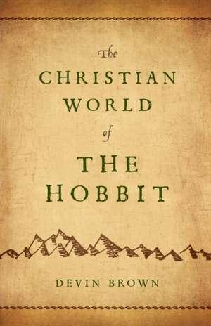 The Christian World of the Hobbit imagine