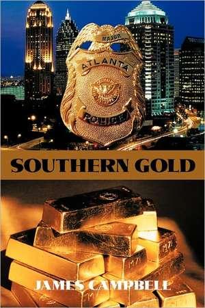 Southern Gold de James Campbell