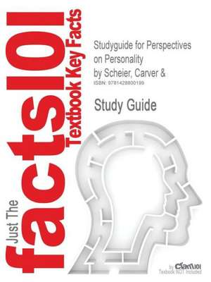 Studyguide for Perspectives on Personality by Scheier, Carver &, ISBN 9780205375769 de Scheier 5th Edition Carver