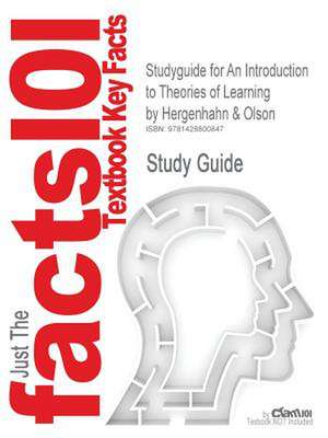 Studyguide for an Introduction to Theories of Learning by Olson, Hergenhahn &, ISBN 9780130167354 de 6th Edition Hergenhahn and Olson