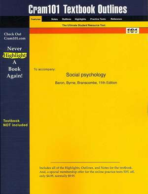 Studyguide for Social Psychology by Baron, ISBN 9780205444120 de Byrne Branscombe Baron