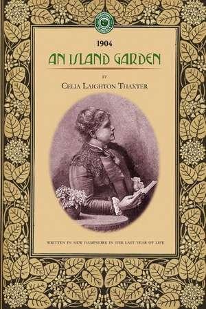 An Island Garden de Celia Thaxter