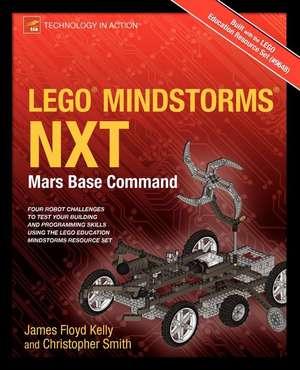 LEGO MINDSTORMS NXT: Mars Base Command de James Floyd Kelly