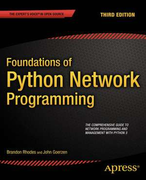 Foundations of Python Network Programming de Brandon Rhodes