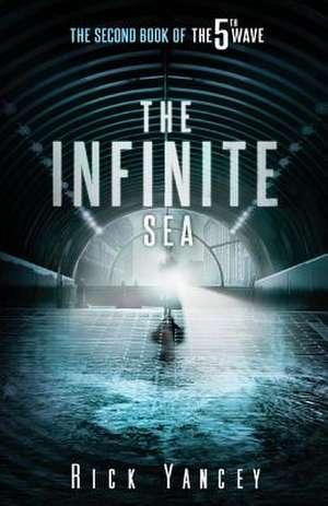 The Infinite Sea de Rick Yancey