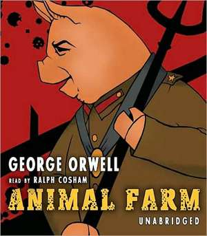 Animal Farm:  New Classic Collection de George Orwell