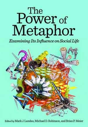 The Power of Metaphor