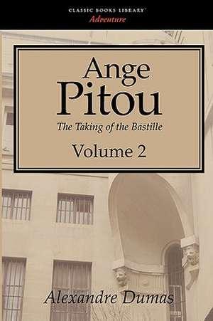 Ange Pitou, Volume 2 de Alexandre Dumas