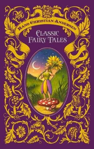 Hans Christian Andersen Classic Fairy Tales