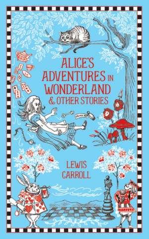 Alice's Adventures in Wonderland and Other Stories de Lewis Carroll
