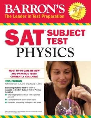 Barron's SAT Subject Test: Physics de Robert Jansen