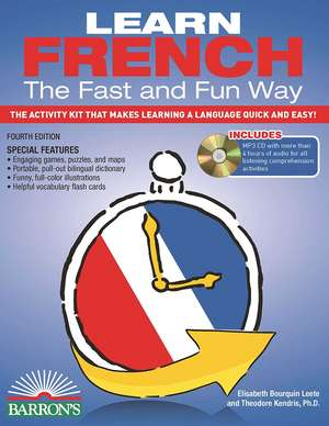 Learn French the Fast and Fun Way [With French-English and MP3]