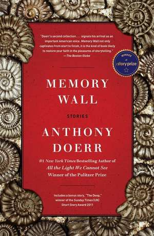 Memory Wall:  Stories de Anthony Doerr