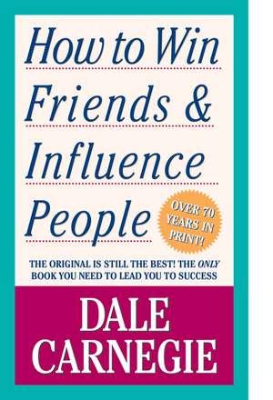 How to Win Friends & Influence People de Dale Carnegie