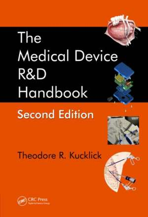 The Medical Device R&D Handbook