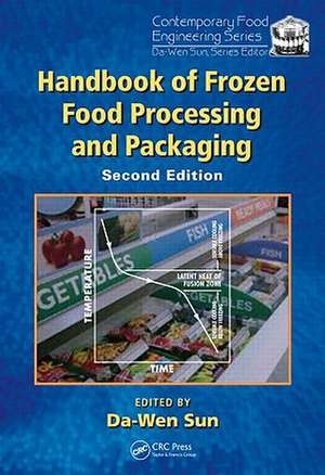 Handbook of Frozen Food Processing and Packaging, Second Edition de Da-Wen Sun