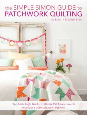 The Simple Simon Guide to Patchwork Quilting imagine